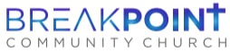 BREAKPOINT COMMUNITY CHURCH